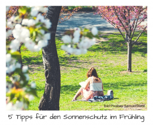 5 Tipps für den Sonnenschutz im Frühling