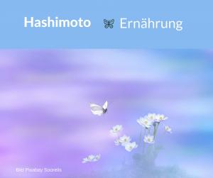 Hashimoto-Thyreoiditis Ernährung