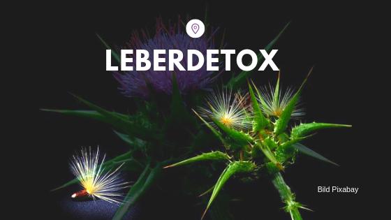 Leberdetox Detoxgeflüster