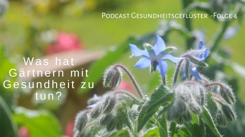 Gartentherapie Podcast Gesundheitsgeflüster