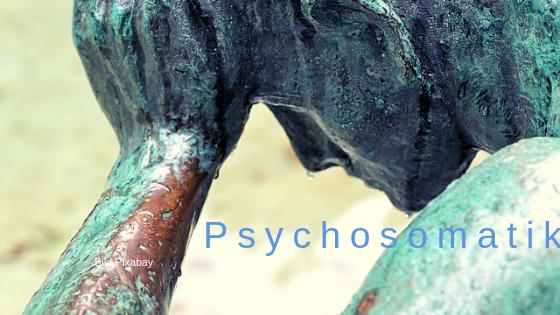 Psychosomatik Psyche und Körper Gesundheitsgeflüster psychosomatisch