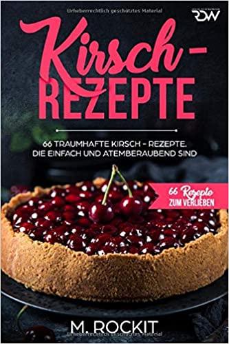 Kirsch-Rezepte