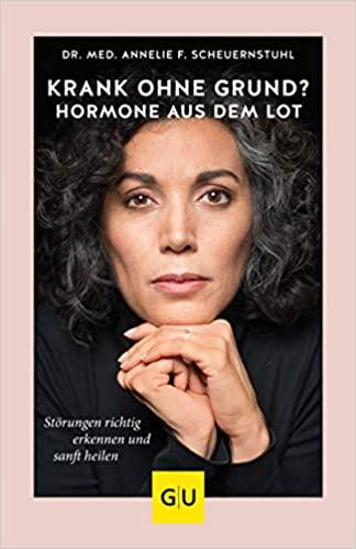 Krank ohne Grund Hormone aus dem Lot