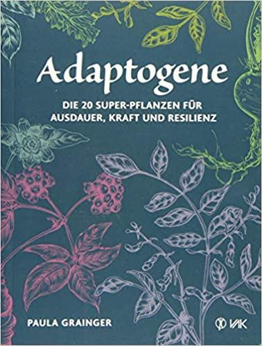 Adaptogene